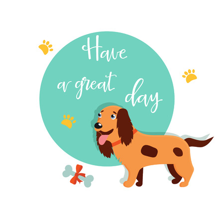 Bright card with cute spaniel and text Have a good day