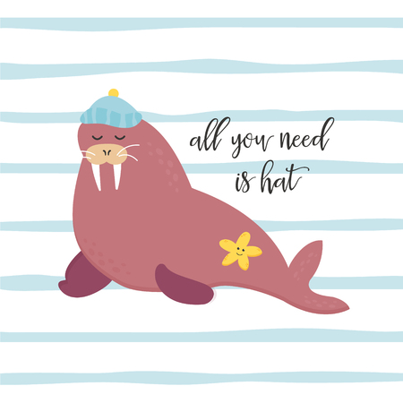 Bright card with walrus and text all you need is hat Ilustracja