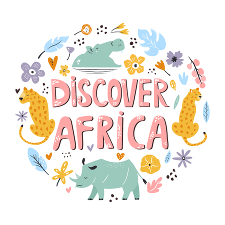 Hand drawn design Discover Africa with animals and decorative elements. Travel greeting card, print for t-shirts