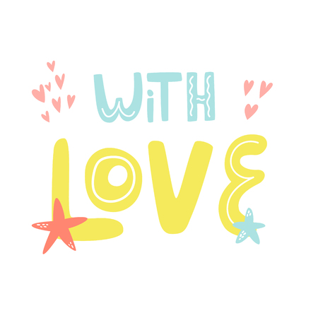 Mischievous Lettering text WITH LOVE with elements. Suitable for prints, childish t-shirts, books, textile