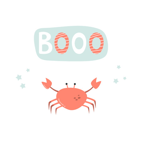 Funny crab on white background and lettering BOOO. Isolated scandinavian cartoon illustration. Suitable for childish prints, shirts Illustration
