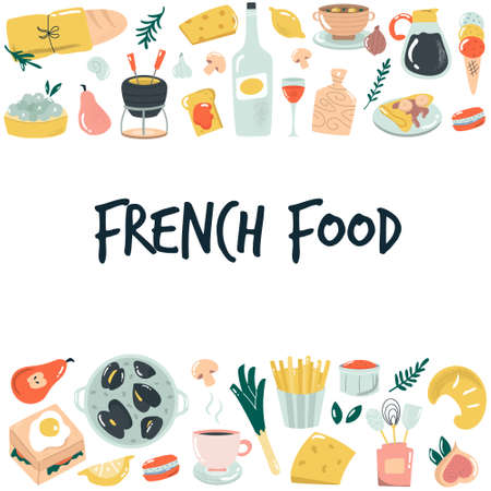 Hand drawn banner, background with French food. Delicious vector illustration.