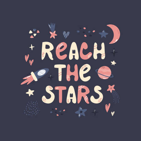 Abstract design with cosmic elements and lettering text REACH THE STARS Çizim