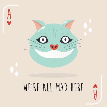 Colorful composition with Cheshire Cat and quote