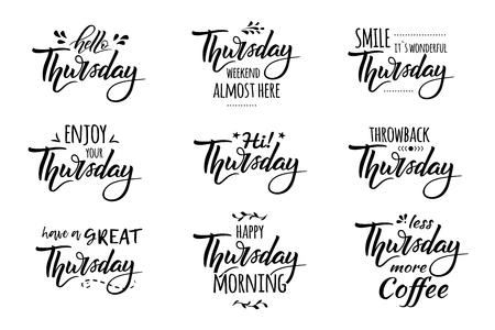 Bonjour jeudi.Jeudi week-end presque ici. Retour en arrière jeudi. Lettrage dessiné à la main et typographie tendance pour t-shirts, sacs, affiches, invitations, cartes