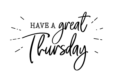 have a great thursday lettering Vector Illustration