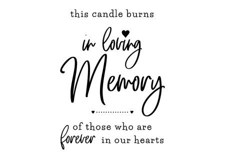 In liebevoller Erinnerung. Kerze brennt. Für immer in unseren Herzen. Hochzeit Typografie Design. Bräutigam und Braut Ehe Zitat mit Herz. Vektor-Beschriftungsphrase. Kalligraphie für Paare. Liebessatz.