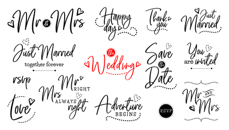 Wedding vector quote script lettering set. Marriage phrase for bride and groom. Mr and Mrs, just married, together forever, rsvp, love, happy day, adventure begins, thank you, save the date, you are invited, wedding Illusztráció