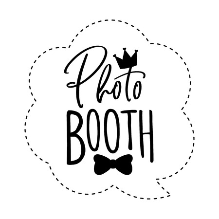 Photo booth lettering. Design in hipster style. Hand drawn words on white background.  Sign for wedding photo booth props. Icon with crown. Illustration