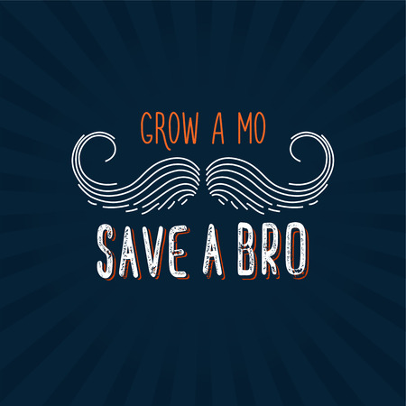 Grow a mustache mo save a brother bro. Moustache season. Prostate cancer awareness event poster, banner, card, invitation. Vector mustache and hand lettering quote. November men health care month. Ilustração