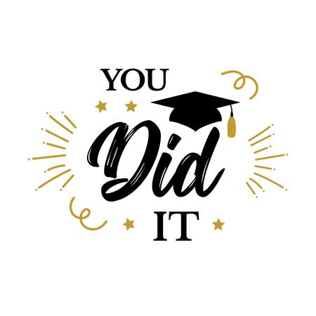 Lo hiciste Congrats Graduates class of 2019 party Ilustración de vector