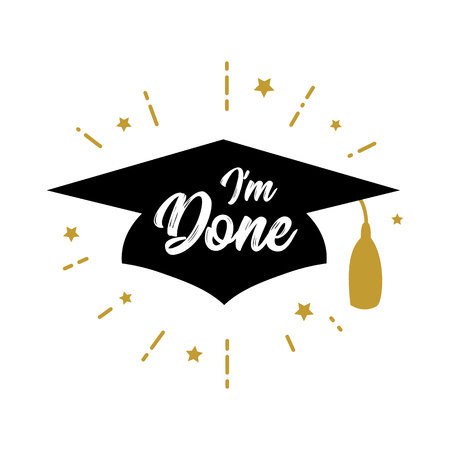 Im done Congrats Graduates class of 2019 party