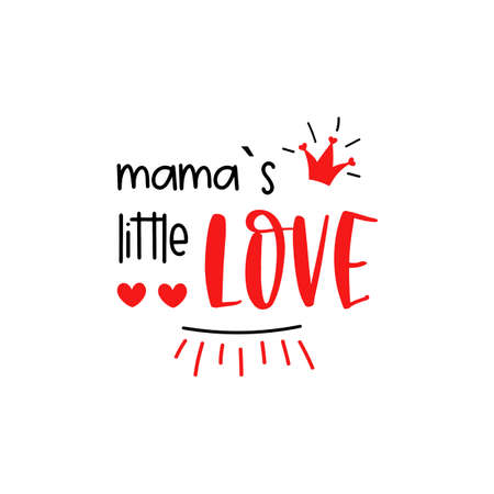 Mamas little love First Valentines Day vector