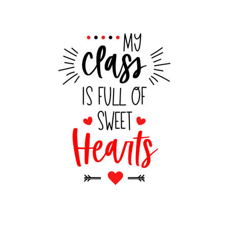 Teacher Valentines day class heart text lettering