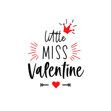 Little miss Valentine lettering kids first Valentines Day