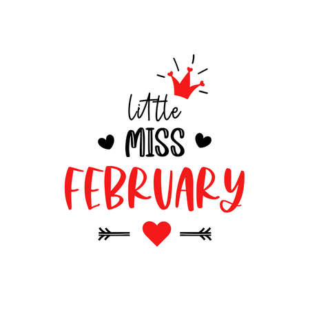 Little miss February lettering 1st Valentines Day