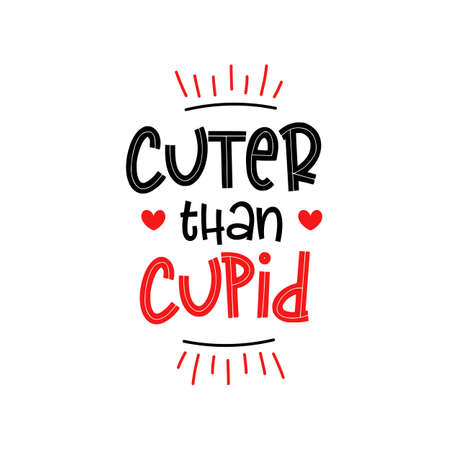 Cuter than cupid My first Valentines Day