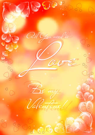 amor: Festive card with glassy hearts on Valentines day. February 14 - day for all lovers. Orange blurred background with bokeh effect. All You need is love. illustration Illustration