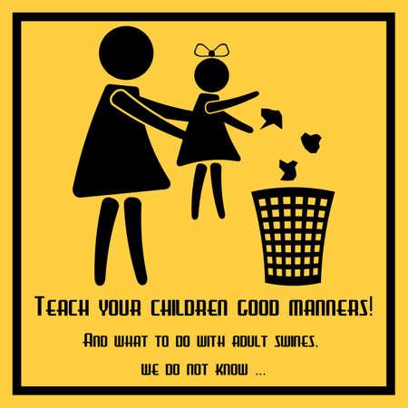 decency: Teach your children good manners - conceptual poster about etiquette in public places. Propaganda placard in flat design. Vector illustration