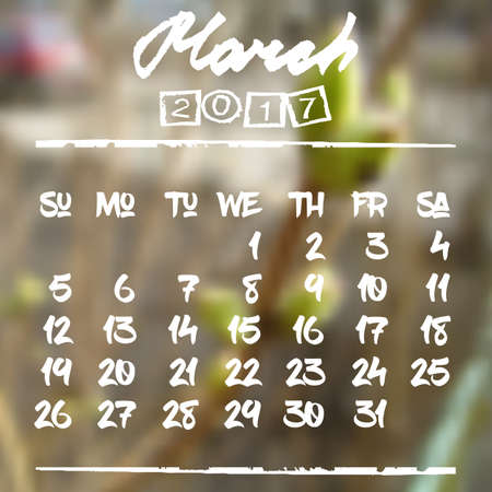 Calendar design grid in hand written style with white lettering and dates of spring month March 2017 on natural blurred background. First buds on branch. Vector illustration Illustration