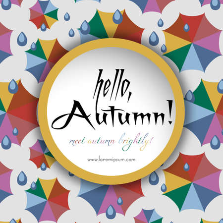umbel: Welcoming card with colorful umbrellas and rain drops in flat style. Hello, autumn in trendy autumn 2016 colors. Vector illustration