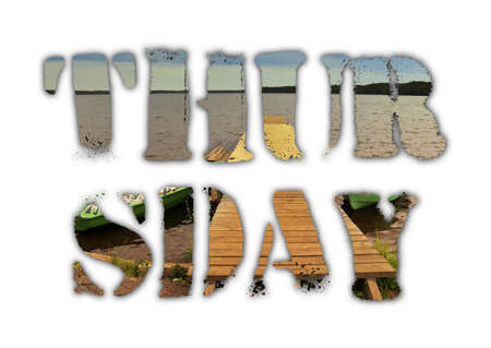 thursday: Thursday word from grunge letters with nature landscape inside on white background. Raster illustration