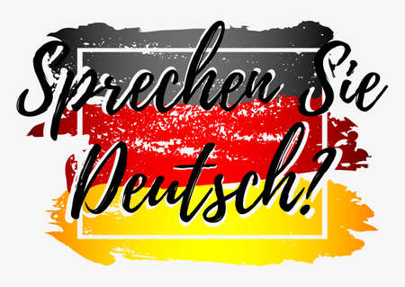 germanic: Conceptual lettering with paint splashes in shape of Germany flag in grunge style in black red yellow colors on grey background. Translation from German: Do you speak German.