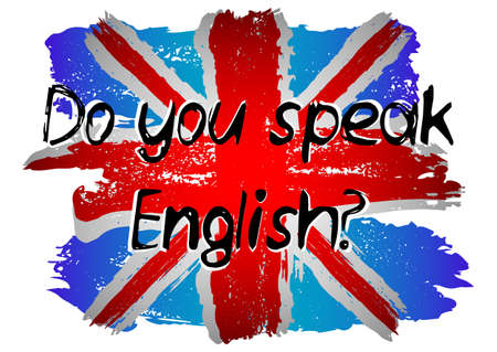 Flag of Britain from brush strokes in grunge style with conceptual lettering Do you speak Englsh isolated on white background. English language day. Vector illustration