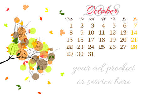 Calendar sheet for 2018 year with marked weekend days on white background. October. Abstract autumn tree branch with bright orange foliage. Week starts with Monday. Vector illustration Illustration