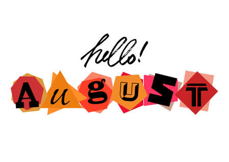 Welcoming card with lettering Hello August from characters cut from newspaper on white background. Origami style. Vector illustration Illustration