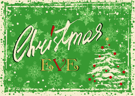 Grunge retro style greeting card for Christmas eve with Christmas tree, drawn brush stroke and hand written lettering in christmas colors. Vector illustration