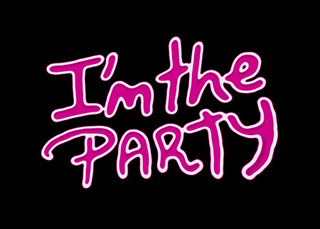 raster artistic: I am the party quote hand draw bold pink with white borders letters isolated in black background.
