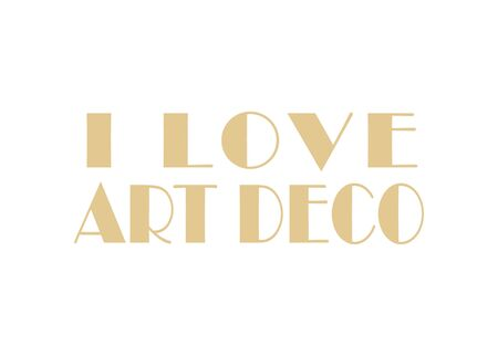 I love art deco phrase typographic title isolated over white background Stockfoto
