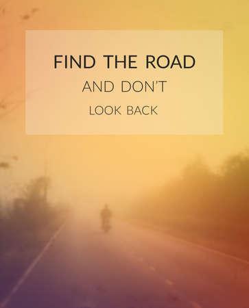 ways to go: Inspiration quote & motivational background Stock Photo