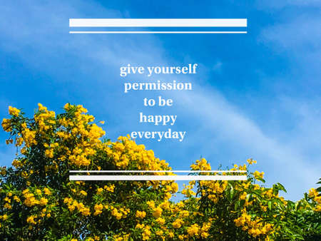 Quote-give yourself permission to be happy everyday Standard-Bild