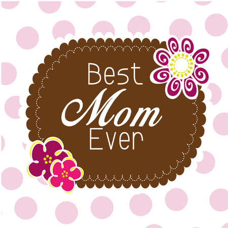 best mom ever Vector