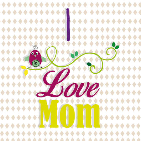 love mom: amar a mam� Vectores