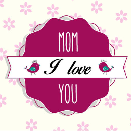 love mom: Me encanta mam�