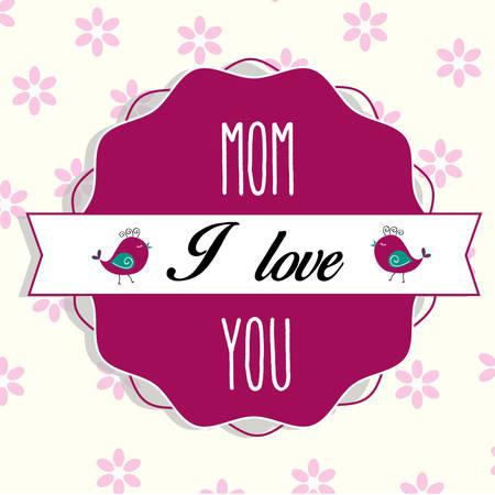 I love mom Illustration