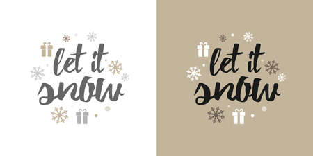 Let it snow! Christmas and New Year card, t-shirt design. Vector illustration.