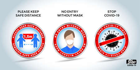 Covid-19 door stickers.Warning signs: Please keep safe distance of 1.5 m, No entry without mask, Stop Covid-19. Quarantine actions, risk of coronavirus COVID-19 infection. Illustration, vector