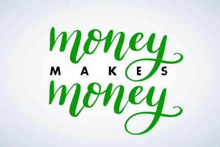 Money Makes Money hand brush lettering phrase, money motivation advertisement poster. Money Makes Money Motivational phrase Ilustração