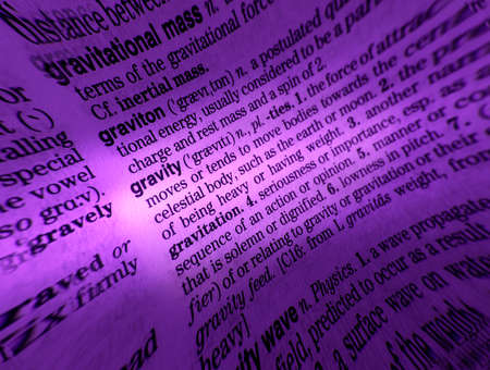 Close up of dictionary page showing definition of the word gravity