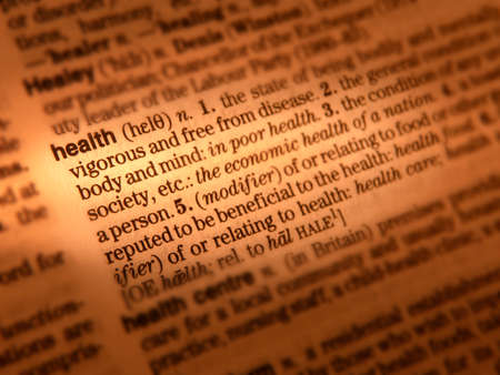 Close up of dictionary page showing definition of the word health