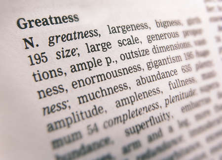 Close up of thesaurus page showing description of the word greatness 写真素材