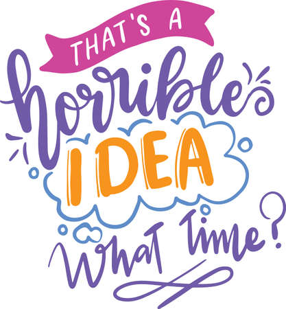 Funny Lettering Quotes. Motivation inspiration typography for printable, poster, cards, etc.