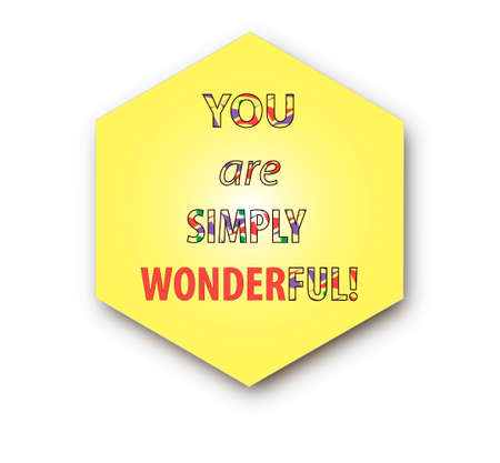 wonderful: A yellow You are simply wonderful sign isolated on white Illustration
