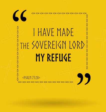 refuge: Best Bible quotes about finding refuge in God. Christian sayings about God for Bible study flashcards illustration