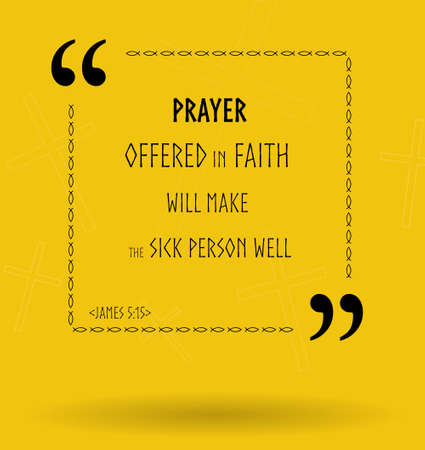 the scriptures: Best Bible quotes about proper prayer in faith. Christian sayings for Bible studies, colourful illustration Stock Photo
