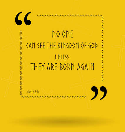 the scriptures: Best Bible quotes about ability to see the kingdom of God. Christian sayings for Bible study flashcards illustration